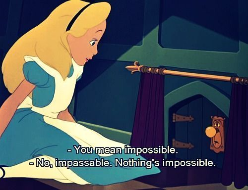 #disney's #alice in #wonderland quotes | disney classic disney alice alice in wonderland impossible