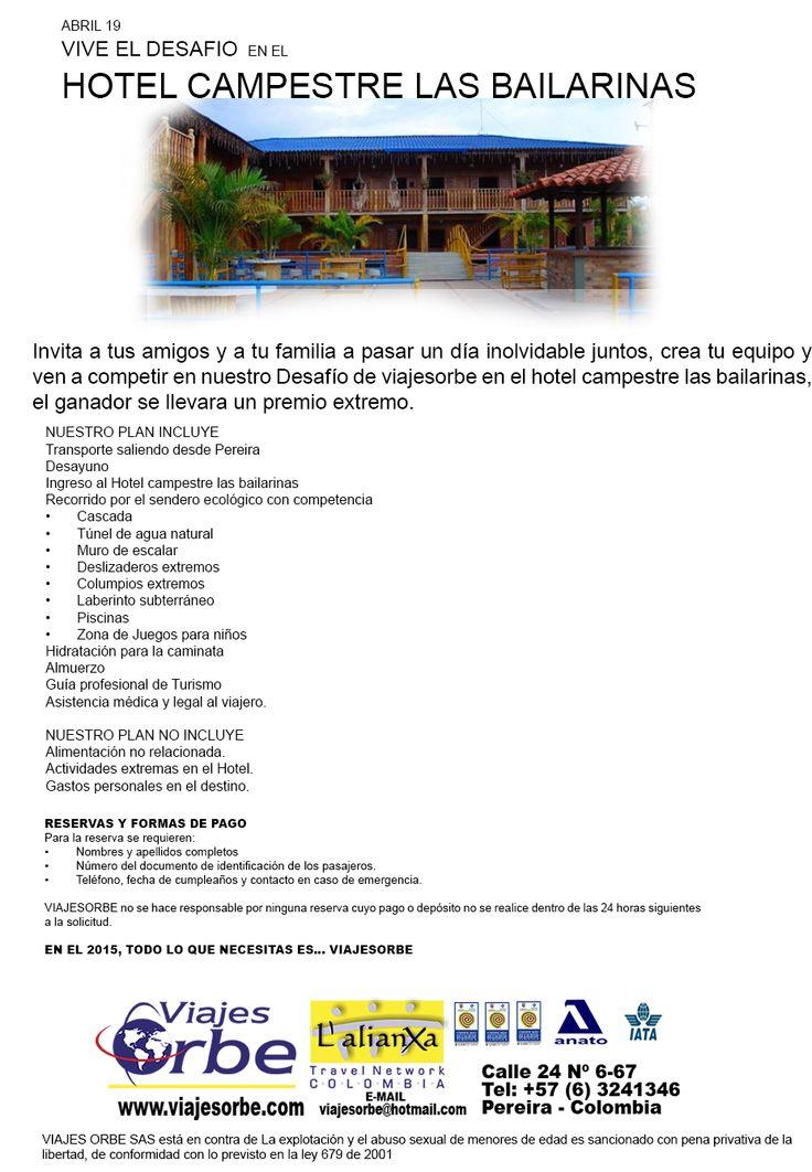 abril  VIVE EL DESAFIO EN EL HOTEL CAMPESTRE LAS BAILARINAS