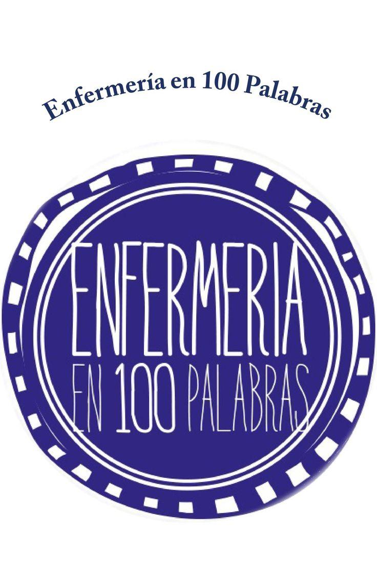 ENFERMERÍA EN 100 PALABRAS