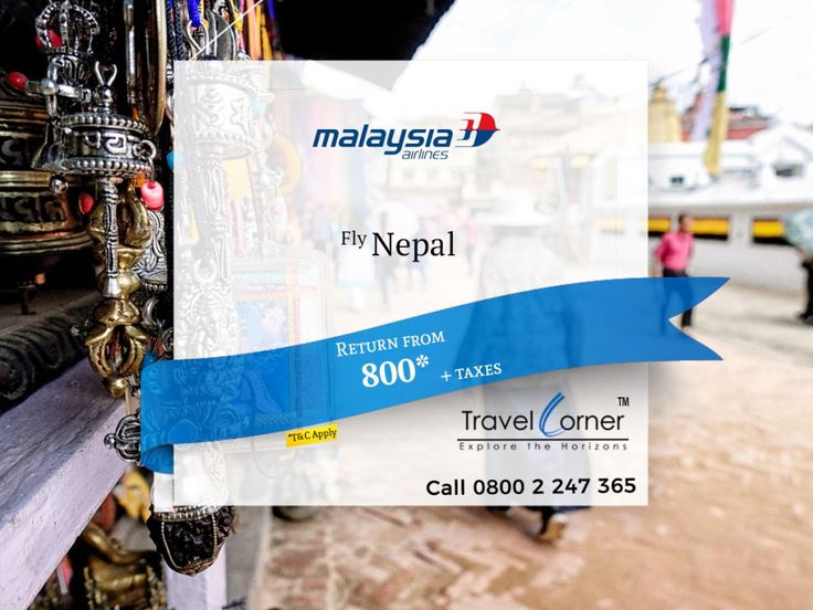 Travelling to Nepal is very is now.... Fantastic Offer by Malaysia Airlines... Fly to Kathmandu on Cheapest rate.... Call now 0800 2 247 365 or or Book online Travel Dates: 01 Mar 18 to 31 Aug 18 Sales Expiry 16 Feb 18