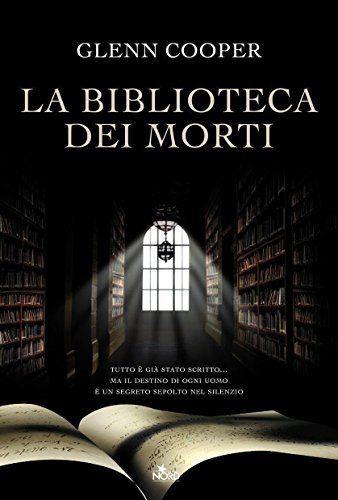 La biblioteca dei morti, Glenn Cooper.