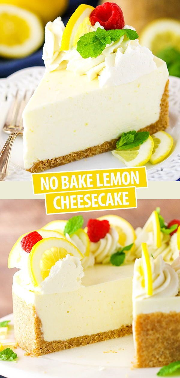 No Bake Lemon Cheesecake Recipe Easy No Bake Cheesecake Recipe In 2020 Lemon Cheesecake Recipes Desserts Baked Cheesecake Recipe