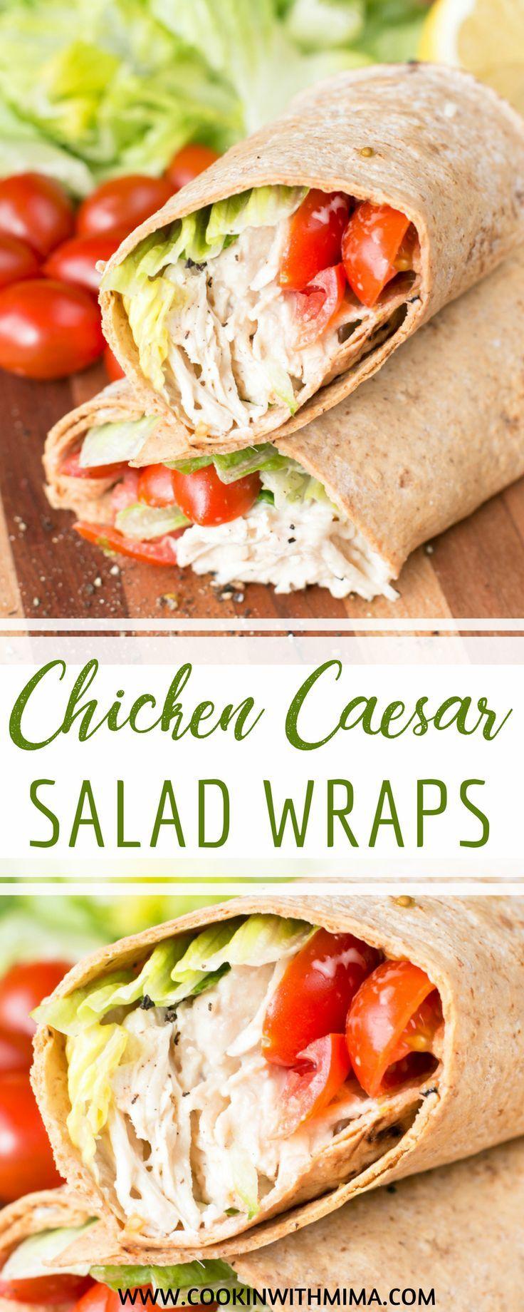 Chicken Caesar Salad Wraps Chicken Recipes Lunch Recipes Quick Lunch Ideas Caesar Sal Caesar Salad Wrap Chicken Caesar Wrap Recipe Chicken Caesar Salad