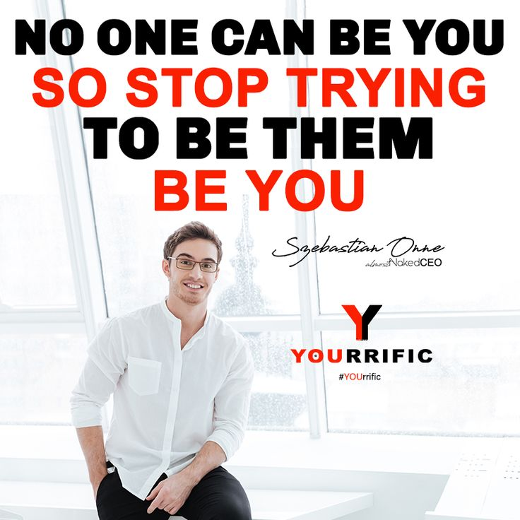 No One Can Be You, So Stop Trying To Be Them. Be YOU - Szebastian Onne #YOUrrific #BeYOU #Fashion #Fitness #Style #Influence #Thread
