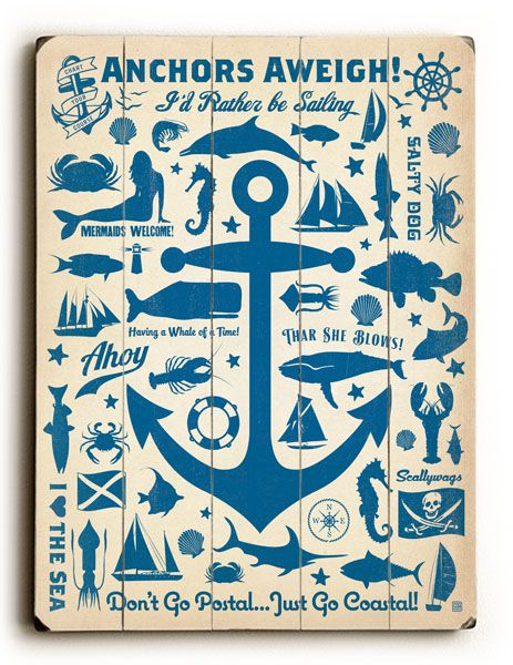 Anchors Aweigh! Sign: Custom Vintage Signs.