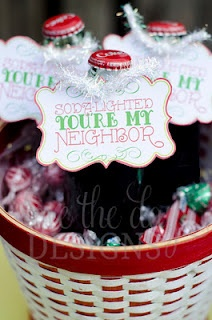 """New Neighbor Gifts - I'm adding a few more things. Just """"popping"""" (popcorn) by to say hello and let you know we're """"soda""""-lighted (2 liter soda) you're our new neighbors. We love living here and hope you do too! If you ever need anything please call - we're just down your """"sweet"""" (cookies) street! (Add your name, address, phone number)"""