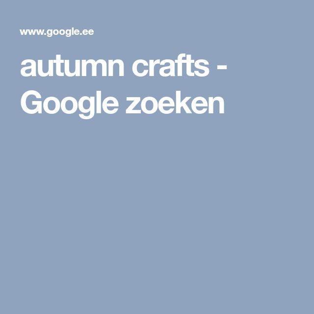 autumn crafts - Google zoeken