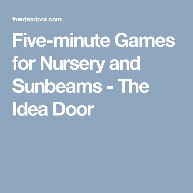 Five-minute Games for Nursery and Sunbeams - The Idea Door