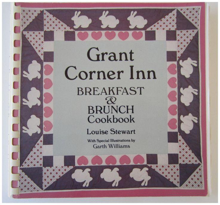 Grant Corner Inn Breakfast Brunch Cookbook 1986 Louise Stewart Santa Fe NM