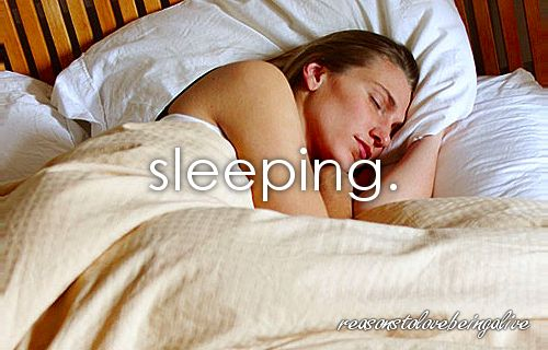 if i could MARRY sleep..i would be a very happy girl! one of my favorite things in life..
