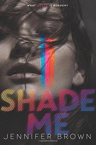 Shade Me by Jennifer Brown