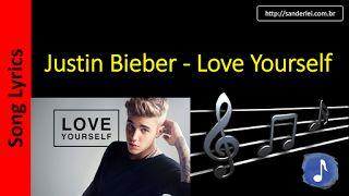 Letras de Músicas - Sanderlei: Justin Bieber - Love Yourself | Letras Musica - So...