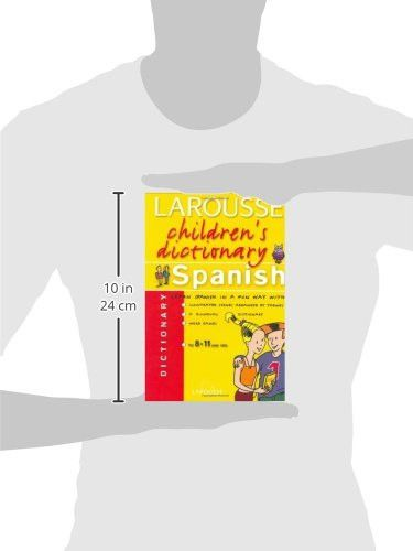 Larousse Children's Spanish Dictionary (Larousse Chidren's Dictionary) (Spanish Edition)