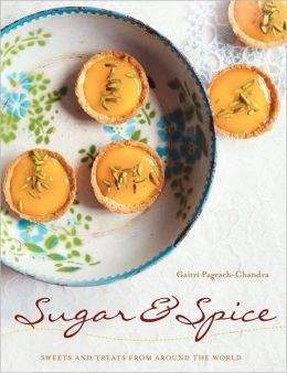 Sugar & Spice by Gaitri Pagrach - Chandra. This enchanting cookbook offers recipes for the best of the world's sweets, confections, and patisserie, from Indian milk sweets to the nutty dainties of the Middle East; from tiny French sponge cakes to Scottich fudge. 3/11/13