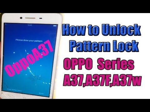 How to Unlock Pattern Lock All OPPO Series A37, A37F,A37w