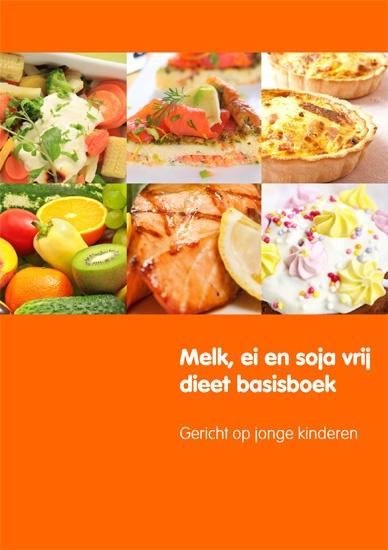 Het nieuwste boek voor mensen met een allergie: Melk, ei en soja dieet basisboek