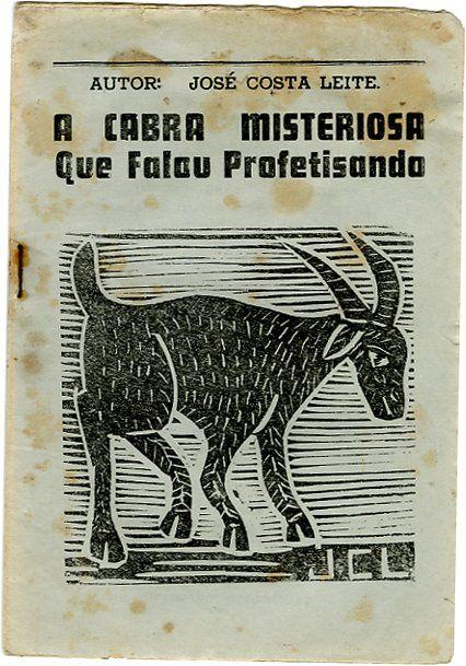 """A cabra misteriosa que falou profetisando"", a Brazilian chapbook (Literatura de Cordel), with woodcut on blue paper of a goat, text by José Costa Leite, published in Condado, c.1982"