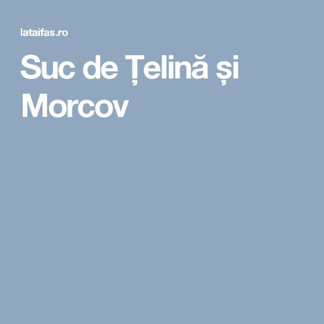 Suc de Țelină și Morcov