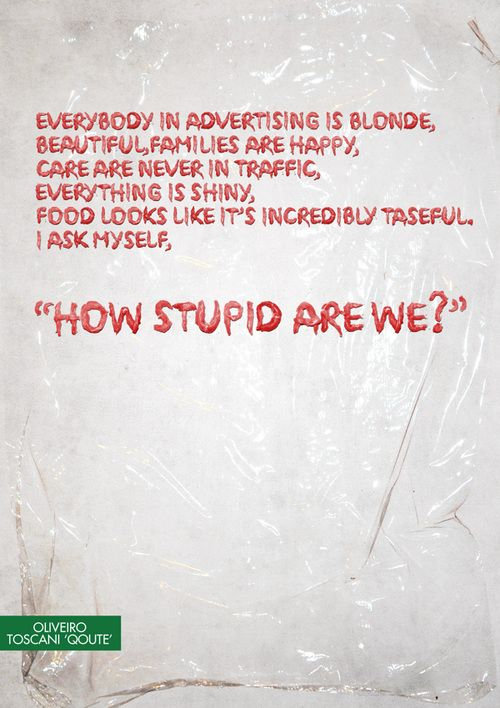 oliviero toscani - clever is saying what everyone else knows they should be thinking