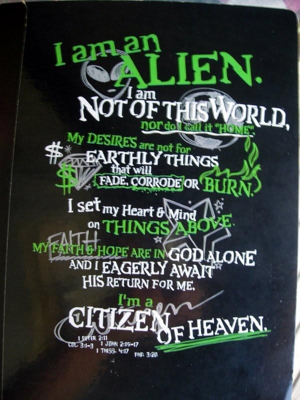 I am an Alien would make a cool shirt  Bible verses
