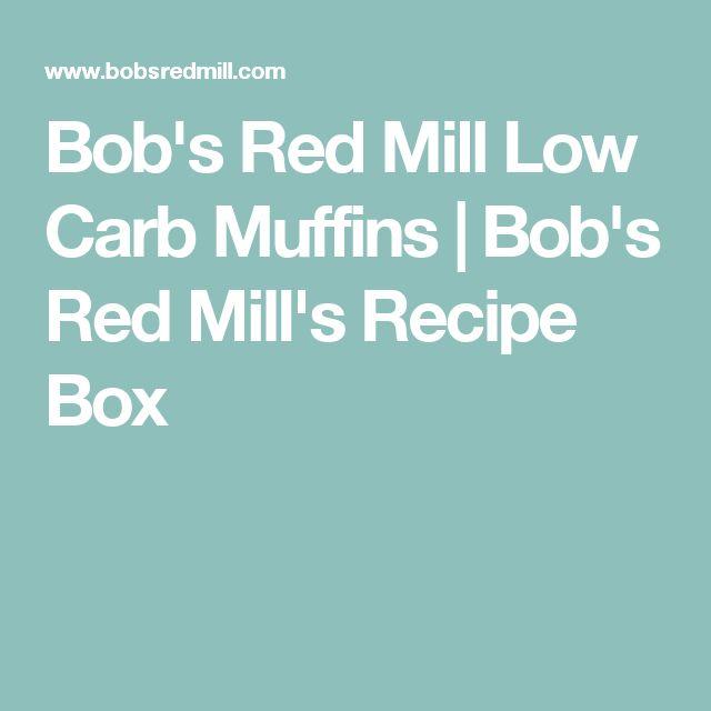 Bob's Red Mill Low Carb Muffins | Bob's Red Mill's Recipe Box