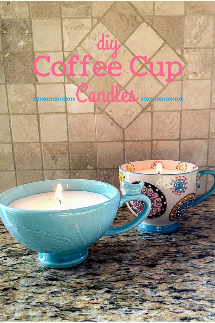 DIY Coffee Cup Candles would make a great homemade Mother's Day gift! So easy to make and you can do your own scent too! From www.sweetcayenne.com