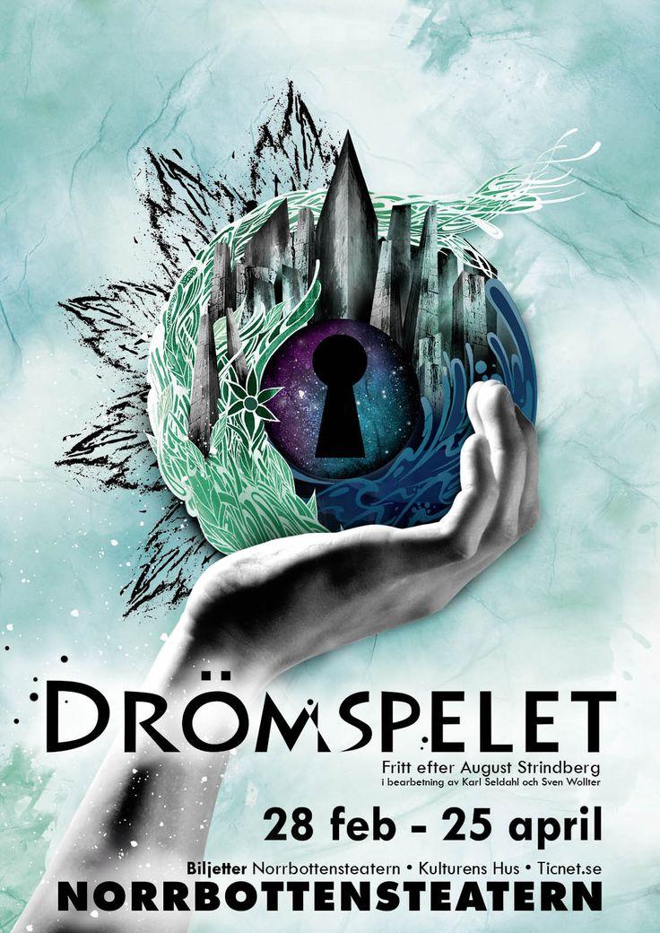 """Affischen till """"Drömspelet"""". Affischbild av Anton Backe och grafisk formgivning av Linda Sinkkonen. #art #poster #affisch #drömspelet #ettdrömspel #teater #norrbottensteatern"""