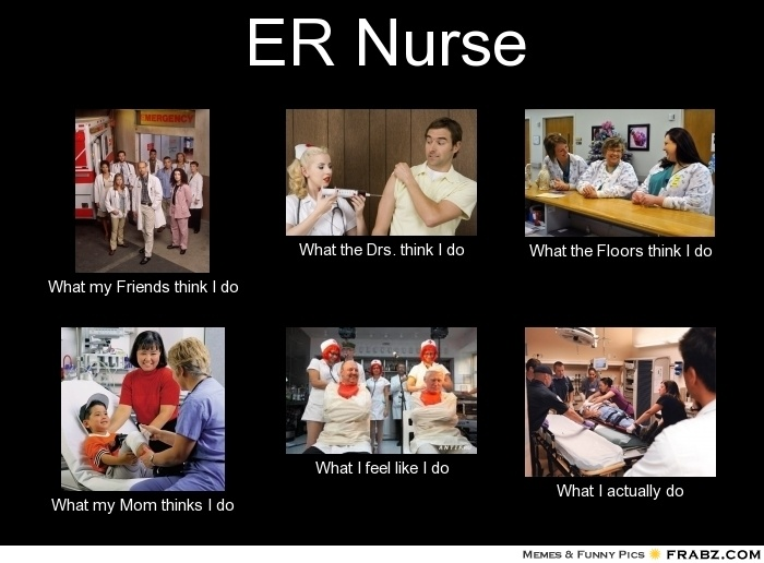 I love all nurses!  Especially Trauma/ER nurses.  Ok - especially you.