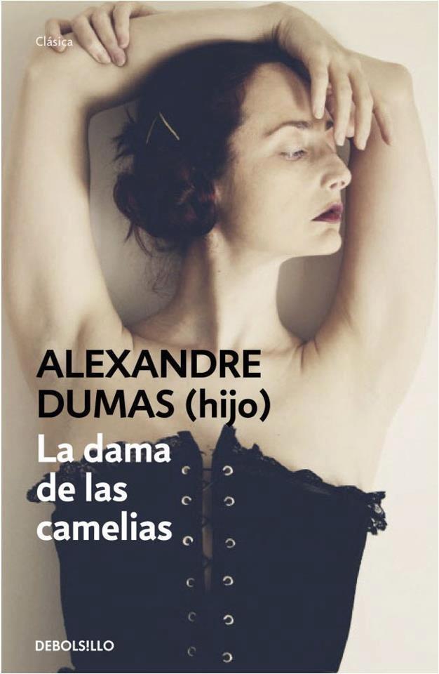 """EL LIBRO DEL DÍA    """"La dama de las camelias"""", de Alejandro Dumas (hijo)   De los primeros libros que leí"""