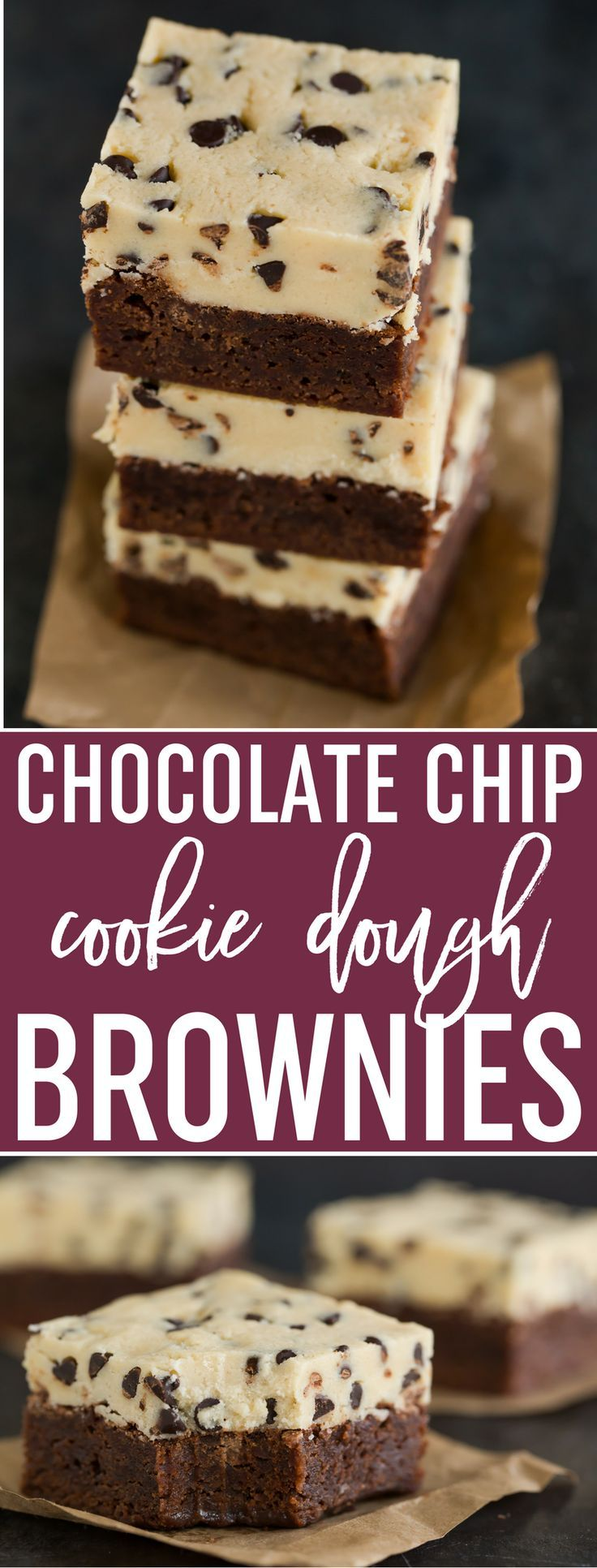 Chocolate Chip Cookie Dough Brownies - A basic fudgy brownie recipe is topped with egg-free cookie dough. A cookie dough lover's dream come true! via @browneyedbaker