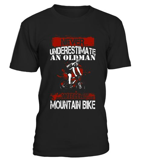 "# Never Underestimate Old Man With Mountain Bike T Shirt .  Special Offer, not available in shops      Comes in a variety of styles and colours      Buy yours now before it is too late!      Secured payment via Visa / Mastercard / Amex / PayPal      How to place an order            Choose the model from the drop-down menu      Click on ""Buy it now""      Choose the size and the quantity      Add your delivery address and bank details      And that's it!      Tags: funny moutain biking t…"