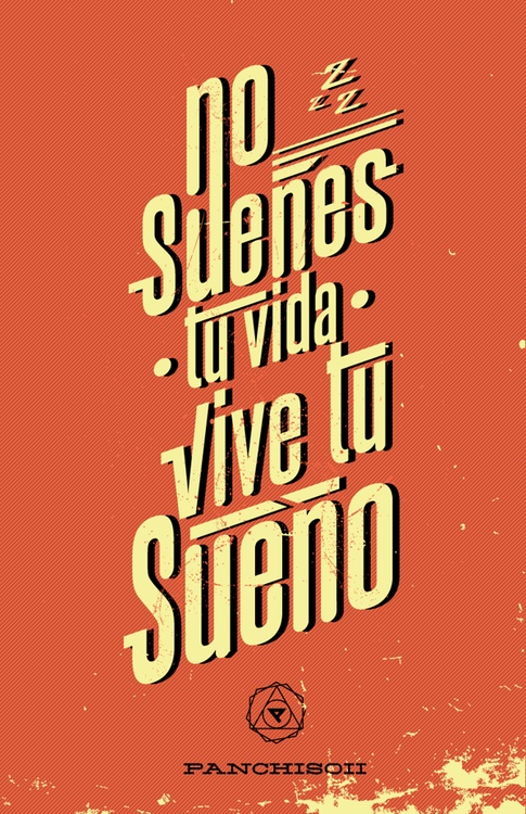 no sueñes tu vida, vive tu sueño. via by9tumblr.com #typography