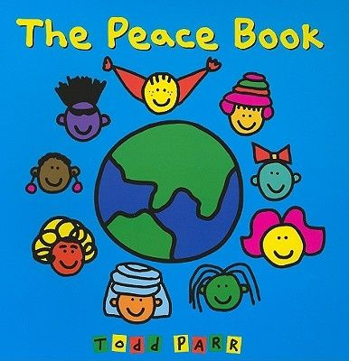 The Peace Book, Todd Parr - Shop Online for Books in Australia