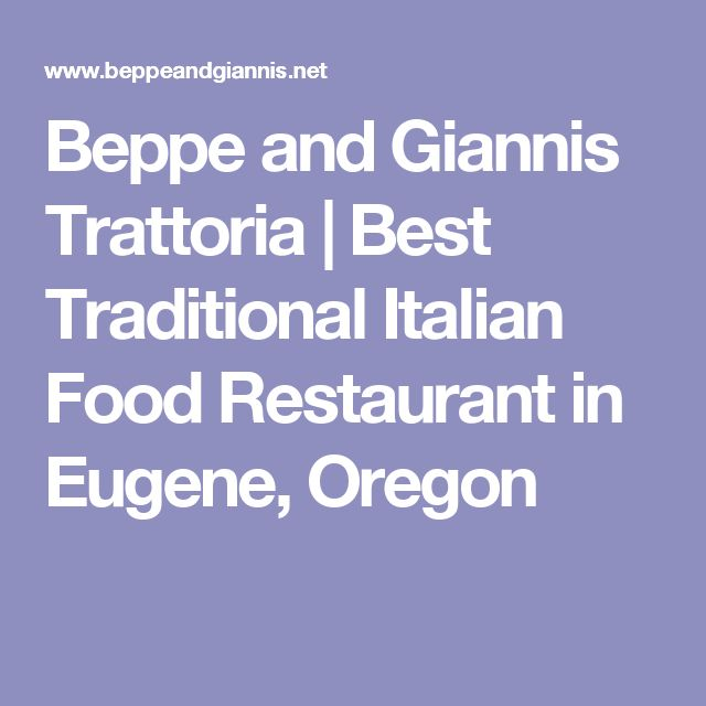 Beppe and Giannis Trattoria | Best Traditional Italian Food Restaurant in Eugene, Oregon