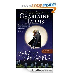 Dead to the World (Sookie Stackhouse #4), Charlaine Harris.