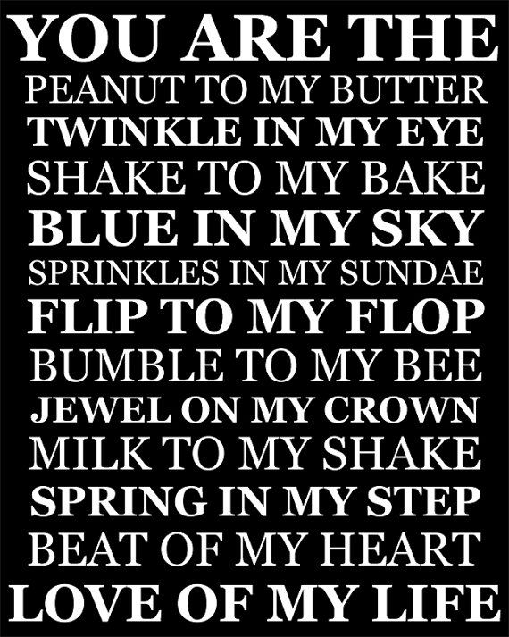 Peanut to my Butter, Love of my Life sign