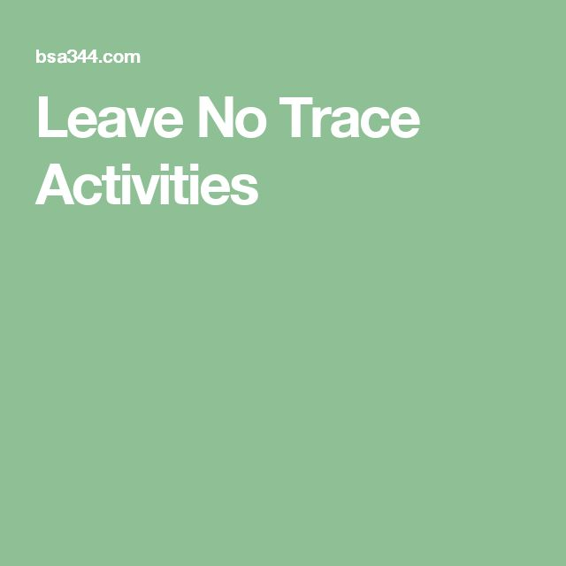 Leave No Trace Activities