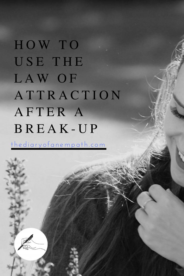 How to use the law of attraction to get an ex back. How to let go —www.thediaryofanempath.com