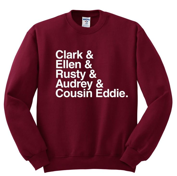 Watch our for Uncle Eddie and definitely don't even try to hang the lights. Our ultra soft Christmas Vacation unisex sweatshirt is fleece lined and is made from ring-spun cotton/poly blend in Brooklyn. Help keep Ellen sane with this festive crewneck.  / Clark & Ellen & Rusty & Audrey & Cousin Eddie. Sweatshirt (Chritsmas Vacation) - Totally Good Time