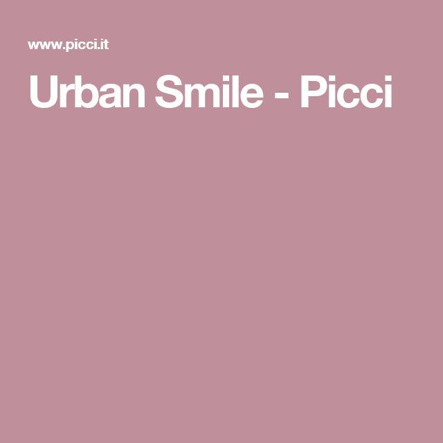 Urban Smile - Picci