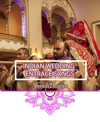 Indian Wedding Entrance Song