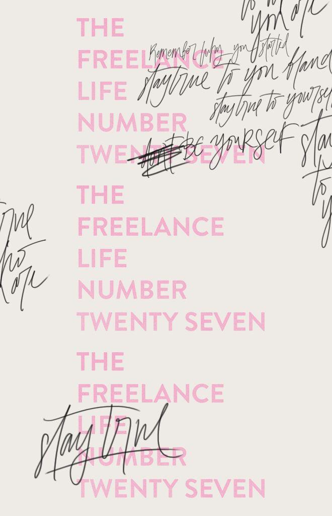 The Freelance Life: Stay True | Cocorrina