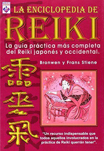 La Enciclopedia de Reiki   Libros de Salud y Terapias Naturales