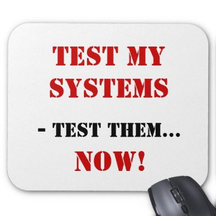 System Testing Funny Cheeky Innuendo Tester Quote Mouse Pad - funny quotes fun personalize unique quote