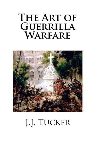 211 best polemology images on pinterest book cover art book the art of guerrilla warfare fandeluxe Choice Image