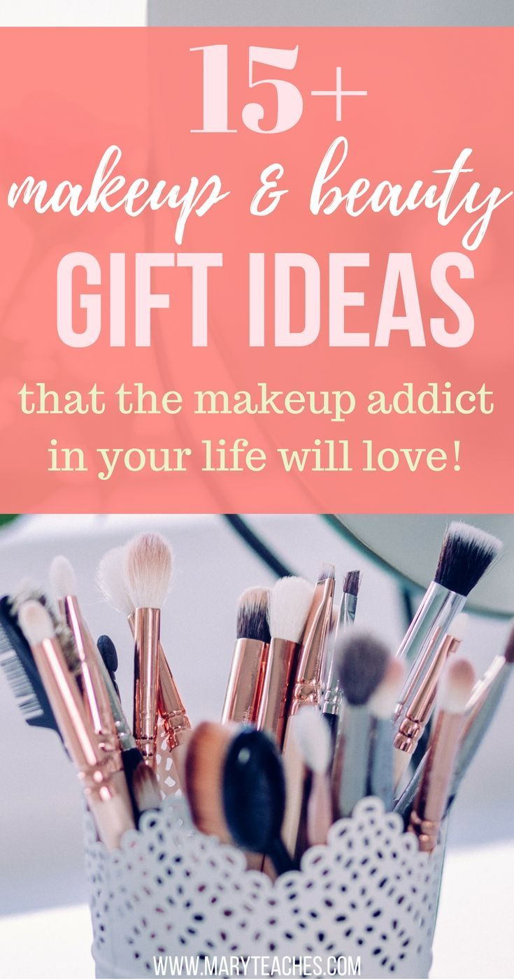 Stuck With Figuring Out What To Give The Makeup Guru In Your Life For A Gift Check My List Of Must Have Beauty Items That Any Lover Would