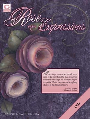 Rose Expressions Jeanne Downing A Beautiful Book.....