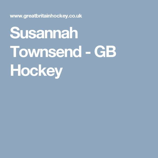 Susannah Townsend - GB Hockey
