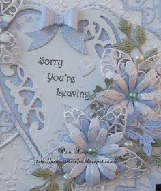 pamscrafts: Sorry You`re Leaving.
