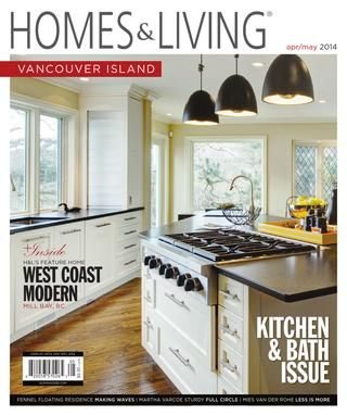 Homes & Living Magazine - Vancouver Island Apr/May 2014 - Kitchen & Bath Issue TEASER